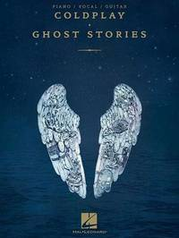 Coldplay - Ghost Stories Songbook by Coldplay