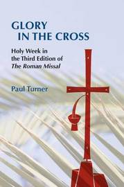 Glory in the Cross by Paul Turner