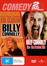 Comedy 2 DVD Movie Pack (Billy Connolly - Two Night Stand / Live: The Greatest Hits) (2 Disc Set) on DVD