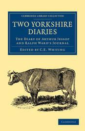 Cambridge Library Collection - British & Irish History, 17th & 18th Centuries by Arthur Jessop