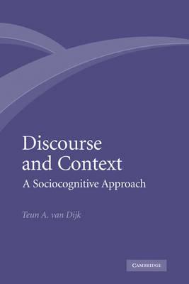 Discourse and Context by Teun A.Van Dijk
