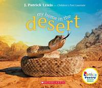 My Home in the Desert by J.Patrick Lewis