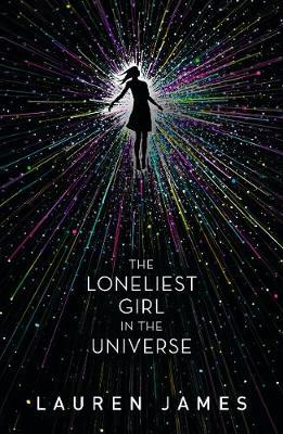 The Loneliest Girl in the Universe by Lauren James image
