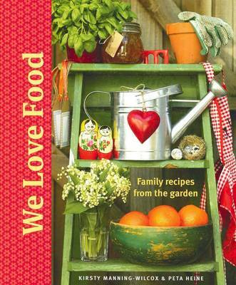 We Love Food by Kirsty Manning-Wilcox image