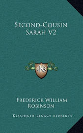 Second-Cousin Sarah V2 by Frederick William Robinson