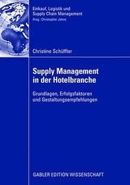 Supply Management in Der Hotelbranche by Christine Schuffler