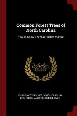 Common Forest Trees of North Carolina by John Simcox Holmes image