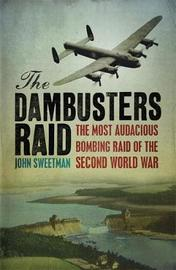 The Dambusters Raid by John Sweetman image
