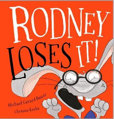 Rodney Loses It! by Michael Gerard Bauer image