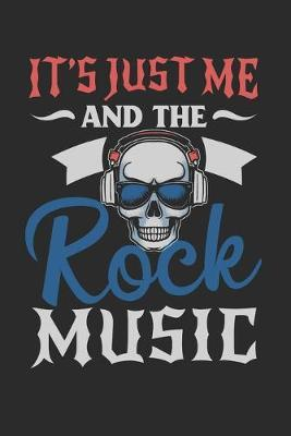 It's just Me and the Rock Music by Values Tees