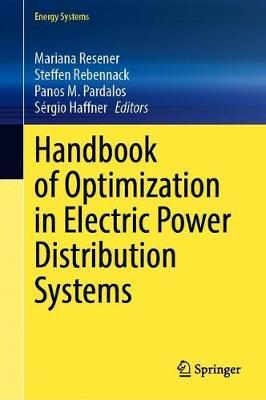 Handbook of Optimization in Electric Power Distribution Systems
