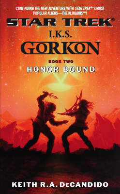 I.K.S. Gorkon: Bk. 2: Honor Bound by Keith R.A. DeCandido image