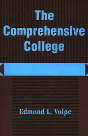 The Comprehensive College: Heading Toward a New Direction in Higher Education by Edmond Loris Volpe image