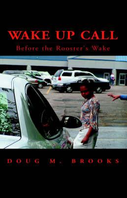 Wake Up Call by Doug M. Brooks image