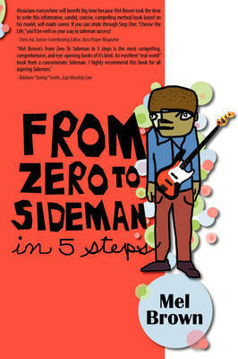 From Zero to Sideman by Mel Brown