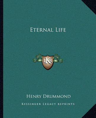 Eternal Life by Henry Drummond