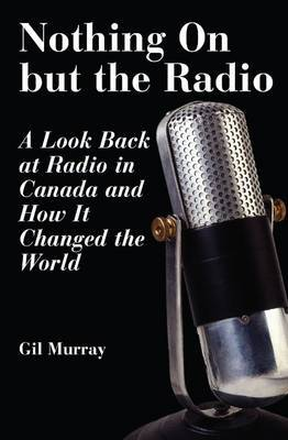 Nothing On But the Radio by Gil Murray