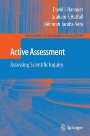 Active Assessment: Assessing Scientific Inquiry by David Ian Hanauer