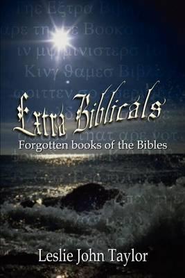 Extra Biblicals by Leslie John Taylor image