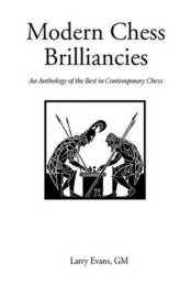 Modern Chess Brilliancies by Larry Evans image