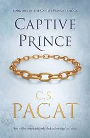 Captive Prince by C S Pacat