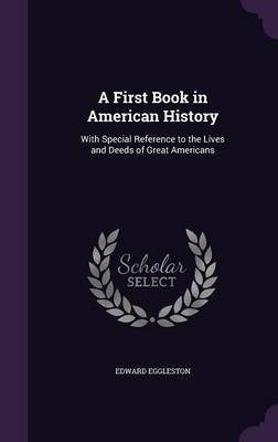 A First Book in American History by Edward Eggleston image