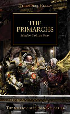 Horus Heresy: The Primarchs by Graham McNeill
