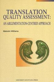 Translation Quality Assessment by Malcolm Williams image