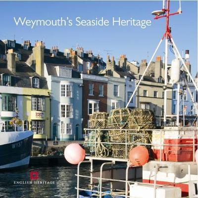 Weymouth's Seaside Heritage by Allan Brodie image