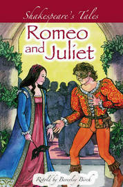 Shakespeare's Tales: Romeo and Juliet by Beverley Birch image