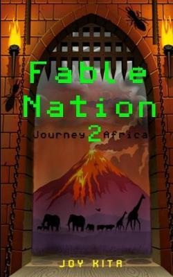 Fable Nation 2- Journey to Africa by Joy Kita image