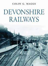 Devonshire Railways by Colin G. Maggs image
