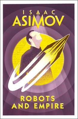 Robots and Empire by Isaac Asimov image
