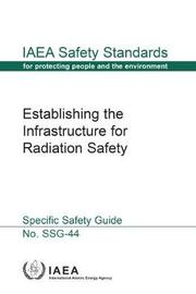 Establishing the Infrastructure for Radiation Safety by Iaea image