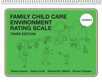 Family Child Care Environment Rating Scale (FCCERS-3) by Thelma Harms