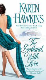 To Scotland, With Love by Karen Hawkins image