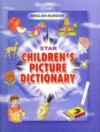 Star Children's Picture Dictionary: English-Kurdish (Sorani) - Script and Roman - Classified by Babita Verma image