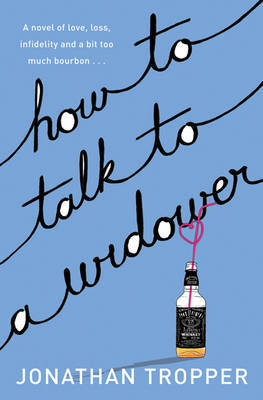 How to Talk to a Widower by Jonathan Tropper image