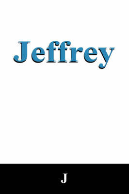 Jeffrey by J Sweeney
