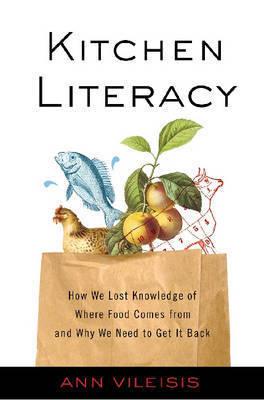 Kitchen Literacy by Ann Vileisis