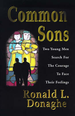 Common Sons by Ronald L. Donaghe