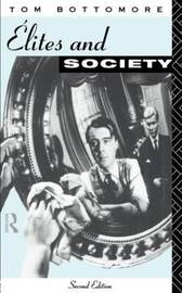 Elites and Society by Tom Bottomore image