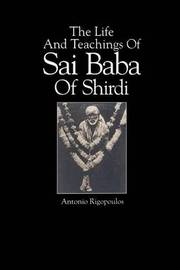 The Life And Teachings Of Sai Baba Of Shirdi by Antonio Rigopoulos image