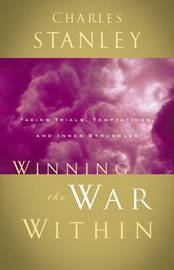Winning the War Within by Charles Stanley