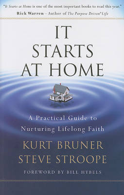 It Starts at Home by Kurt Bruner image