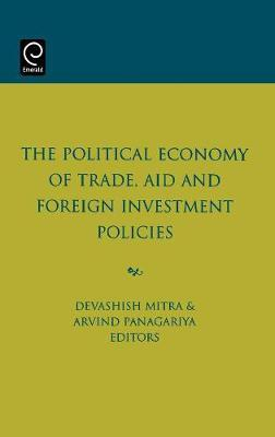 The Political Economy of Trade, Aid and Foreign Investment Policies image