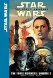The Force Awakens: Volume 3 by Chuck Wendig