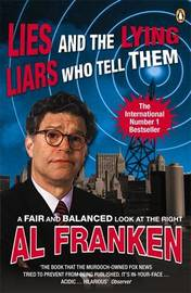 Lies (and the Lying Liars Who Tell Them) by Al Franken image