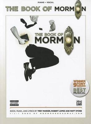 The Book of Mormon -- Sheet Music from the Broadway Musical by Trey Parker