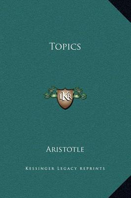 Topics by * Aristotle